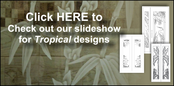 Etched tropical glass door designs