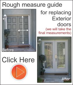Replace exterior doors with Plastpro fiberglass doors and frames