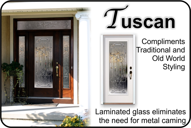 Tuscan laminated glass door insert for fiberglass entry door