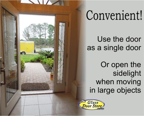 Single front door with sidelight that opens like double door Envoy